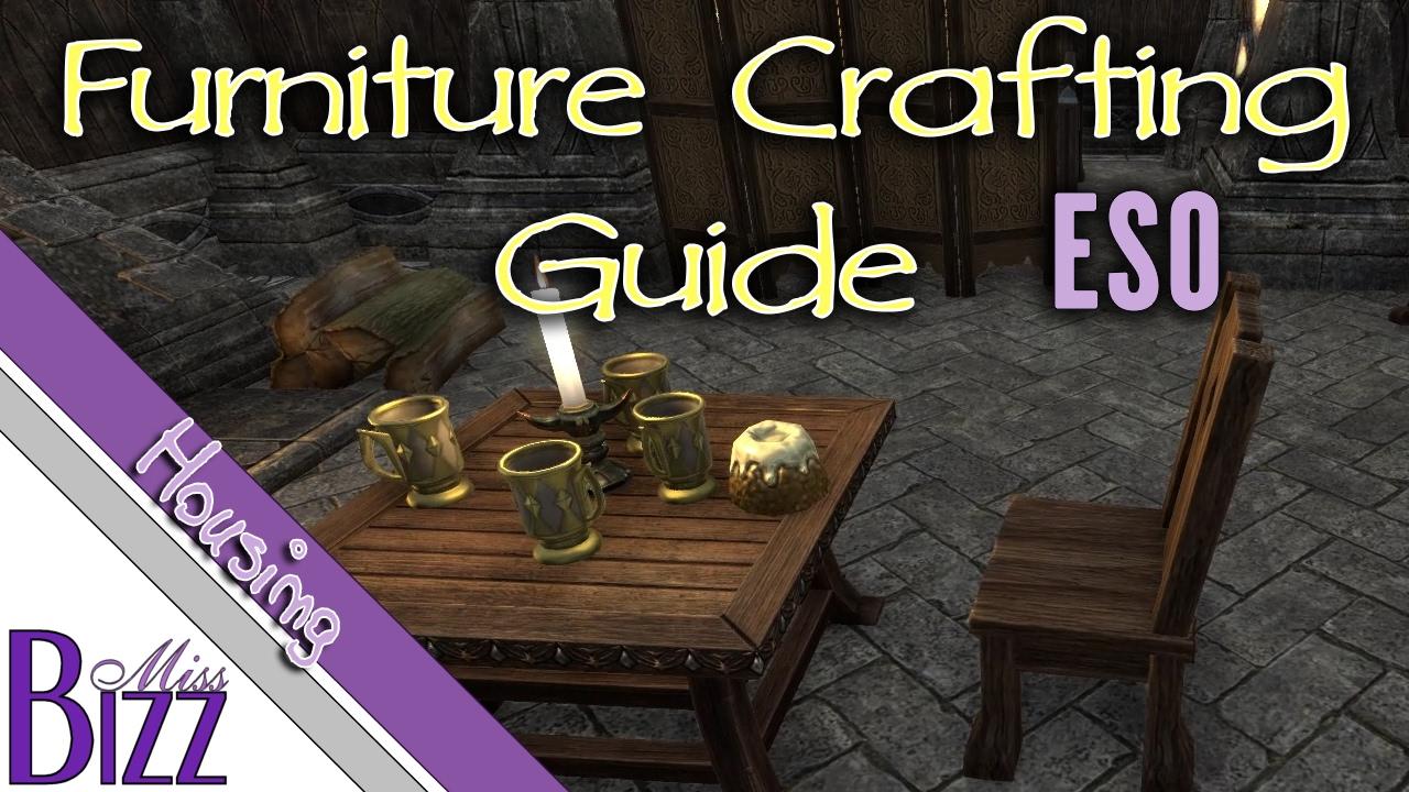 Furniture Crafting Guide Eso Elder