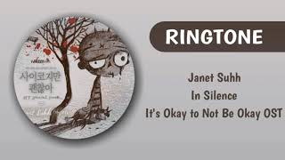 [RINGTONE] JANETH SUHH - IN SILENCE (IT'S OKAY TO NOT BE OKAY OST) | DOWNLOAD 👇