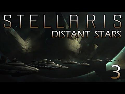 Stellaris: Distant Stars Part 3 - Expanding to a Neighbor