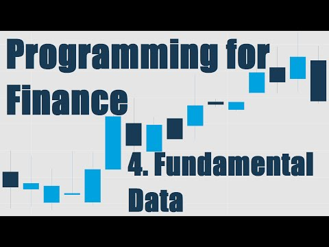 Accessing Fundamental company Data - Programming for Finance with Python - Part4