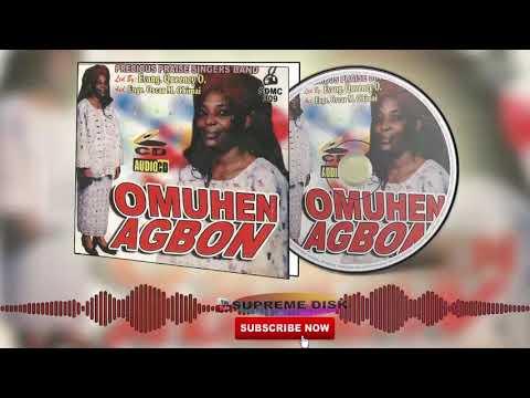 Benin Gospel Music Mix► Precious Praise Singers Band - Omuhen Agbon(Full Album)