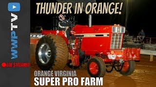SUPER PRO FARM TRACTORS pulling at THUNDER IN ORANGE VIRGINIA at August 2017 DRAGON MOTORSPORTS