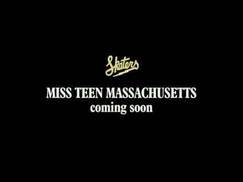 SKATERS - Miss Teen Massachusetts [Teaser Video]