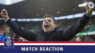 REACTION | Steven Gerrard | Celtic 1-2 Rangers