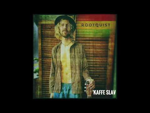 Rootquist - Kaffe slav