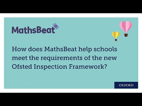 MathsBeat And The Ofsted Inspection Framework: Developing And Building On Skills And Knowledge