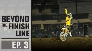 Rockstar Energy Racing | Beyond The Finish Line : EP3...