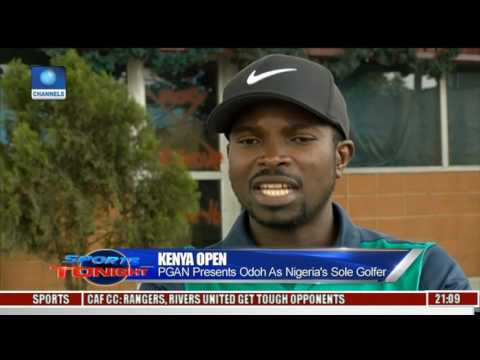 Sports Tonight: Oche Odoh Confident Of Good Performance In Kenya Open Tournament