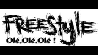 Freestyle Olé , Olé , Olé (prod by street requiem music)