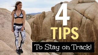 4 Tips to Stay on Track | Rebecca Louise