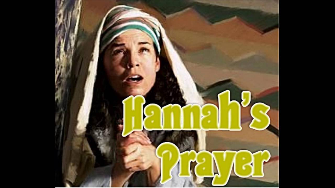 Learning from Hannah's Prayer, Turning the problem over to God ...