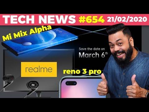 Realme TV,Mi MIX Alpha India Launch,New Xiaomi Earphones,OPPO Reno 3 Pro Launch Date,Find X2-TTN#654