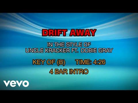 Uncle Kracker ft. Dobie Gray - Drift Away (Karaoke)