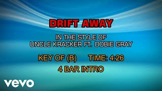 Uncle Kracker ft. Dobie Gray - Drift Away (Karaoke)