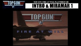 Top Gun: Fire at Will - Intro and Miramar 1