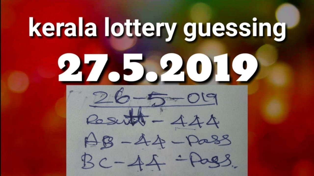 27 5 2019 BC kerala lottery guessing number - KL guessing