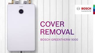 Bosch Greentherm 9000: Cover Removal