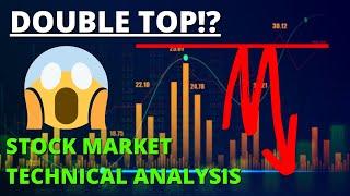 DOUBLE TOP!? Stock Market Technical Analysis | S&P 500 TA | SPY TA | QQQ TA | SP500 TODAY