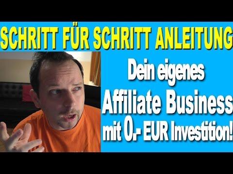 Mit 0.- EUR Startkapital dein Affiliate Marketing Business starten! So funktioniert`s!