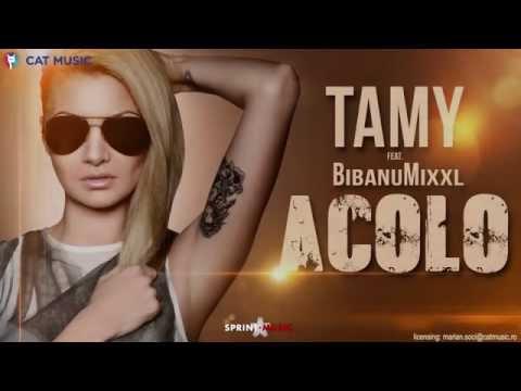 Tamy - Acolo Feat. BibanuMixxl (Official Single)