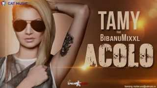 Repeat youtube video Tamy - Acolo feat. BibanuMixxl (Official Single)