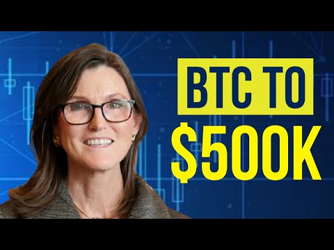 Cathie Wood: Bitcoin To $500,000