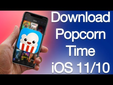 How to Install Popcorn Time on iPhone or iPad iOS 11 & iOS 12