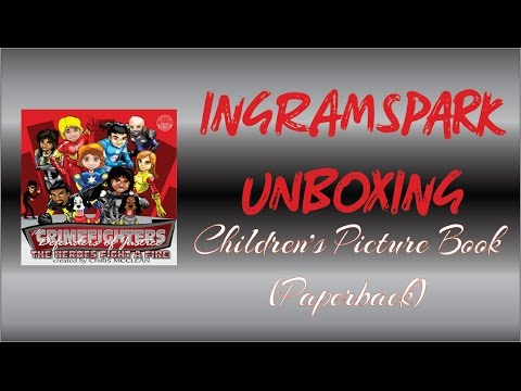 Children's Book Unboxing (IngramSpark VS CreateSpace)