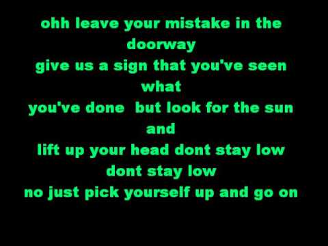 Don't stay low . The Good Mad . Lyrics