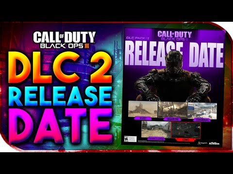 Black Ops 3 | DLC 2 RELEASE DATE? - BO3 DLC 2 RELEASE DATE PREDICTED (BO3 DLC 3 RELEASE DATE???)