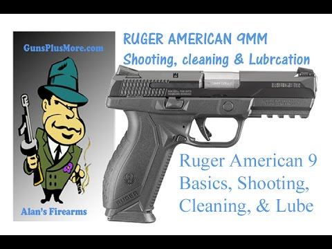 AlansFirearms: Ruger American 9mm, Basics, Shoot, Field Strip, Lube, & Reassemble