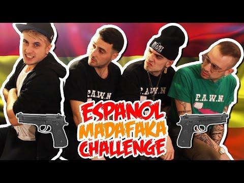 ESPAÑOL MADAFAKA CHALLENGE con la PAWN GANG
