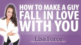 How To Make A Man Fall In Love With You (A Complete Guide)