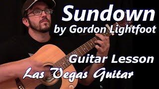 Sundown by Gordon Lightfoot Guitar Lesson