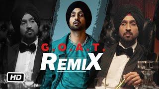 Diljit Dosanjh - G.O.A.T. (Official) Remix | DJ Chetas \\u0026 DJ NYK | New Punjabi Songs 2020