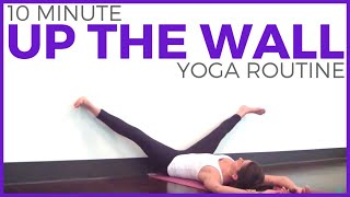 10 minute UP THE WALL Restorative Yoga | SarahBethYoga