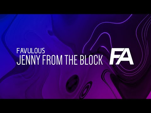 Favulous - Jenny From The Block