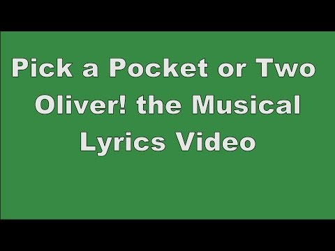 Pick a Pocket or Two | Oliver! the Musical | Lyrics Video