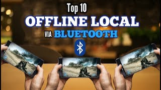 Top 10 OFFLINE multiplayer games for Android via BLUETOOTH LOCAL (NO INTERNET) 2018