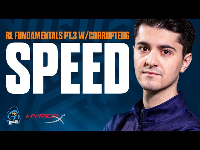 The Fundamentals with CorruptedG: Episode 3 - Speed