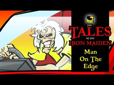 The Tales Of The Ir Maiden  MAN  THE EDGE
