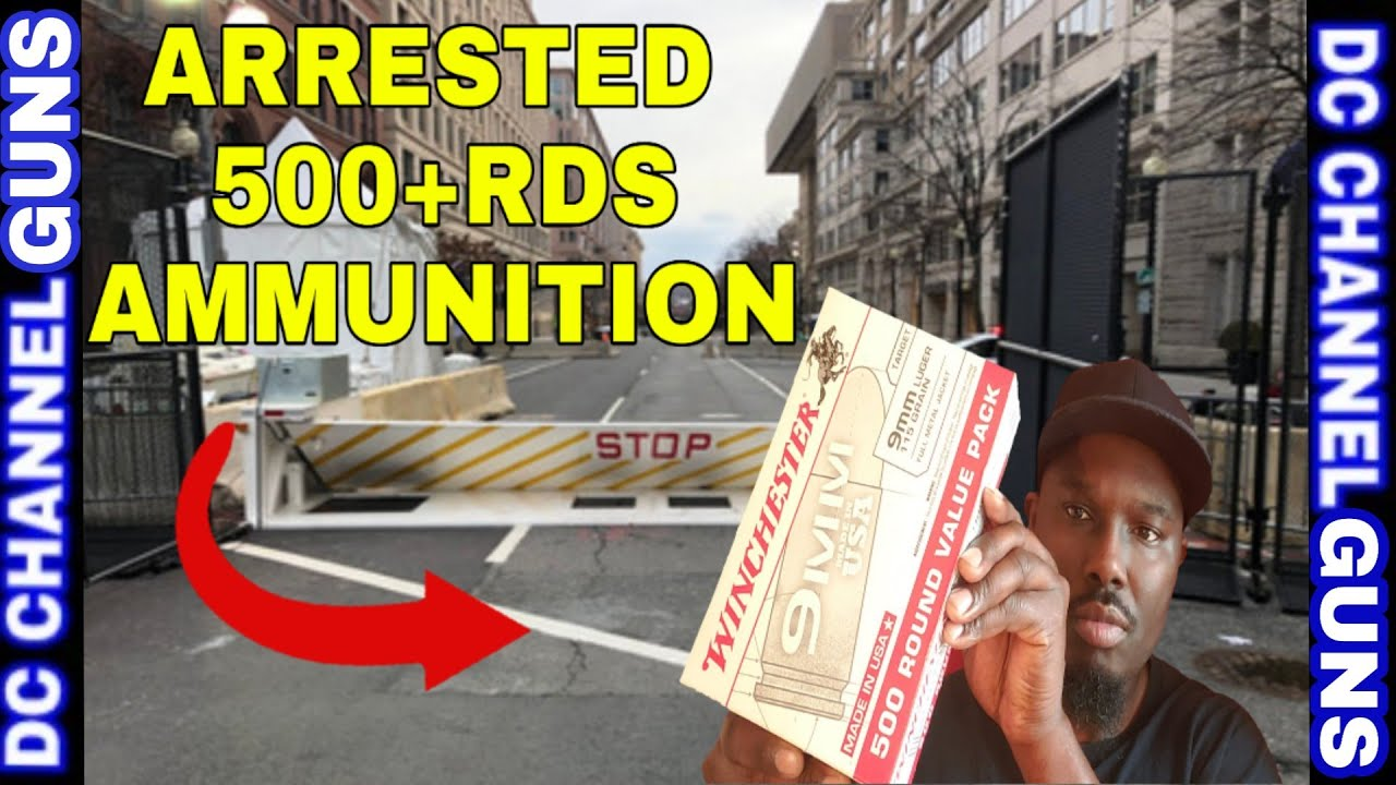 Virginia Man Arrested Caught With Unregistered 500+rds Ammo D.C. Check Point | GUNS