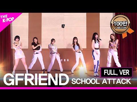 [Full Ver.] GFRIEND (Ep.5 Of SCHOOL ATTACK 2019)