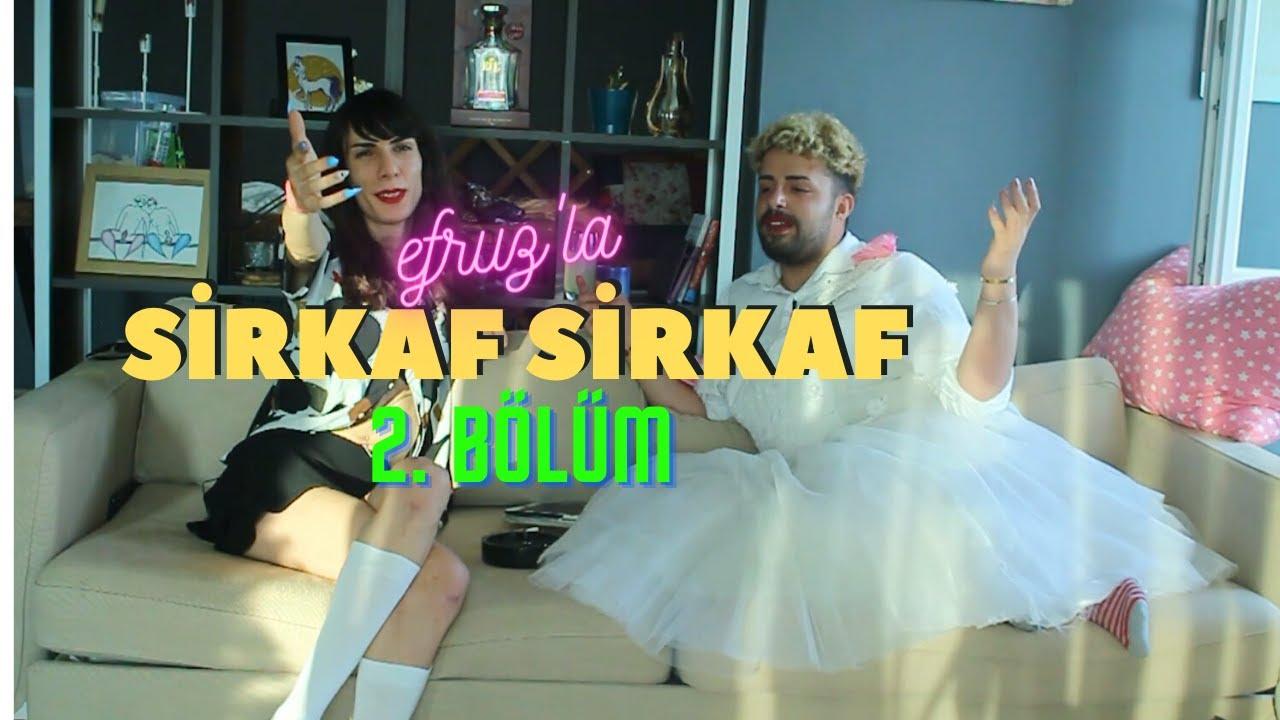 Efruz'la Sirkaf Sirkaf | 2. Bölüm