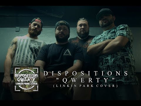 Dispositions - QWERTY (Linkin Park Goes Deathcore) [Official Stream Video]