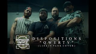 Dispositions QWERTY Linkin Park Goes Deathcore Official Stream Video
