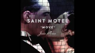 SAINT MOTEL    Move  (Jenaux Remix)