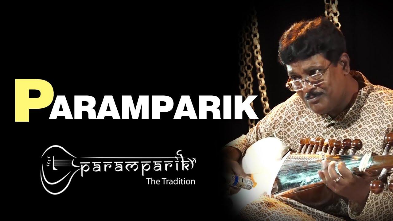 Rare Raga Samant Sarang   Pandit Debashish Bhattacharya   Vilambit Gat   PARAMPARIK 2019