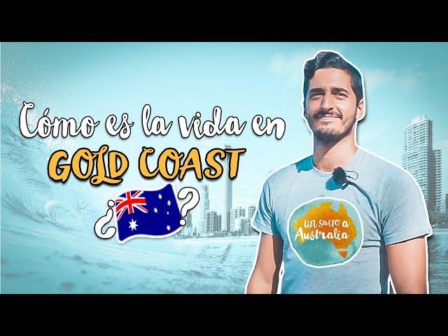 ¿CÓMO es la VIDA en GOLD COAST? | TRABAJAR en GOLD COAST