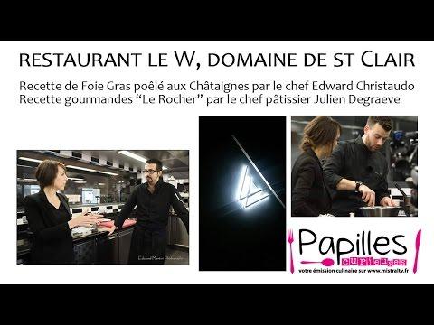 Papille Curieuse Emission Janvier 2017 restaurant Le W
